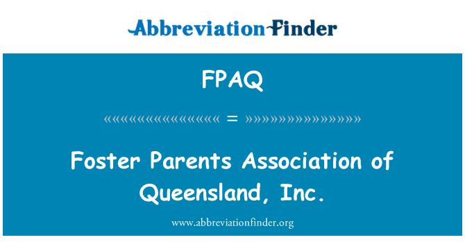 FPAQ: Foster Parents Association of Queensland, Inc.