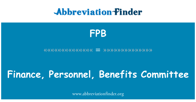 FPB: Finance, Personnel, Benefits Committee