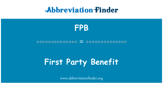 FPB: First Party Benefit