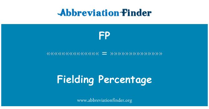 FP: Fielding Percentage