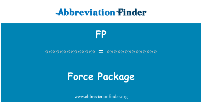 FP: Force Package
