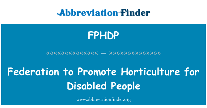 FPHDP: Federation to Promote Horticulture for Disabled People