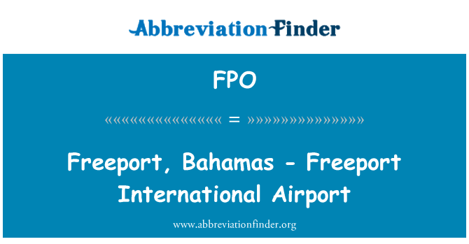 FPO: Freeport, Bahamas - Freeport International Airport