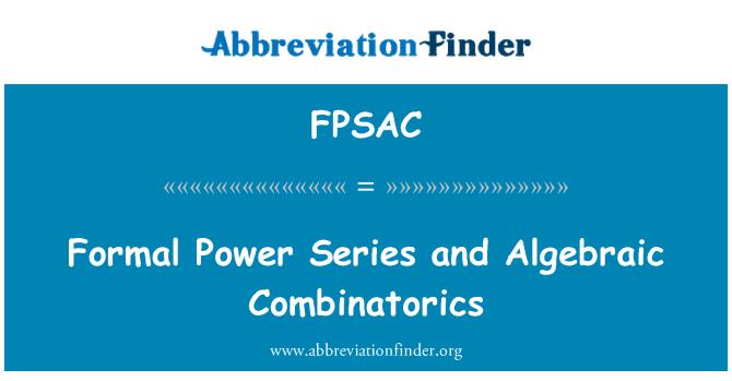 FPSAC: Serie de energía formal y combinatoria algebraica