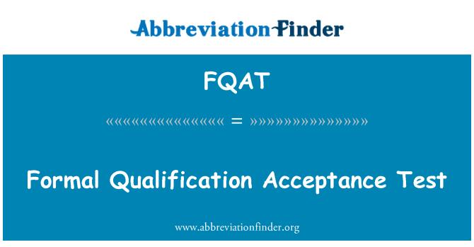 FQAT: Resmi nitelik kabul testi