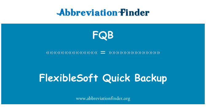 FQB: FlexibleSoft Quick Backup