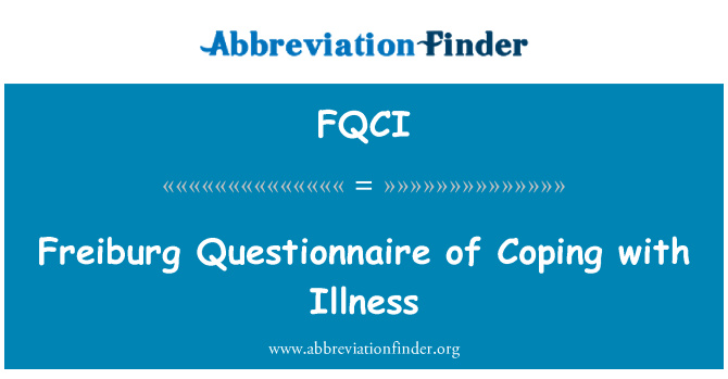 FQCI: Freiburg Questionnaire of Coping with Illness