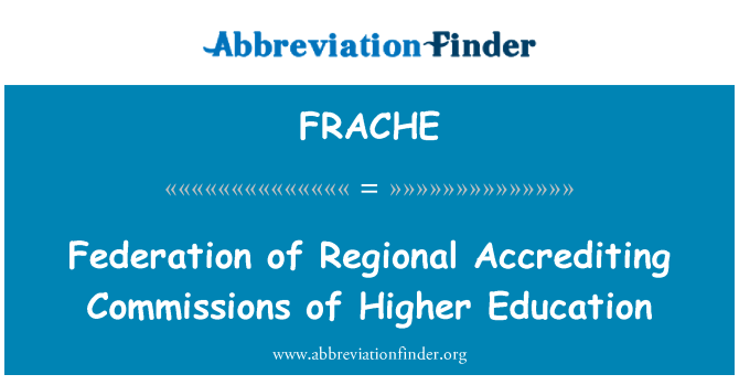 FRACHE: Federation of Regional Accrediting Commissions of Higher Education