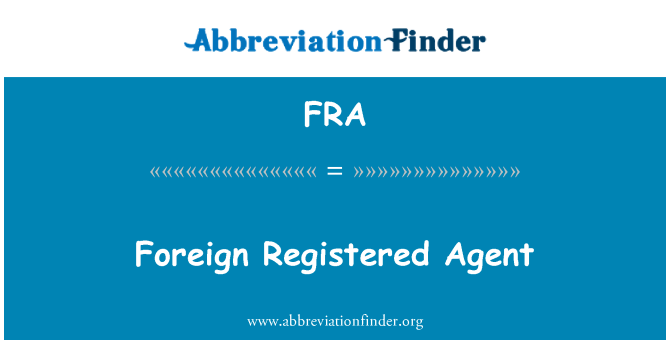 FRA: Foreign Registered Agent