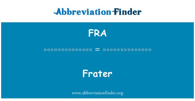 FRA: Frater
