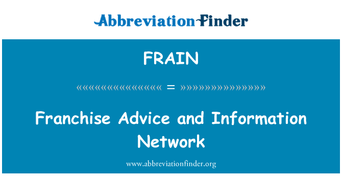 FRAIN: Franchise Advice and Information Network