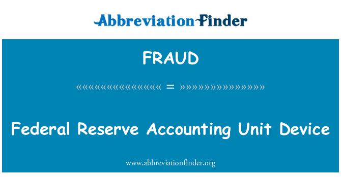 FRAUD: Federal Rezerv muhasebe birimi aygıtı