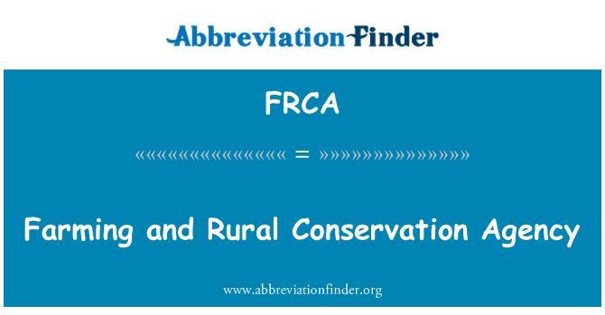 FRCA: Agencia de conservación agrícola y Rural
