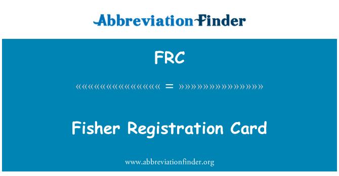 FRC: Fisher Registration Card