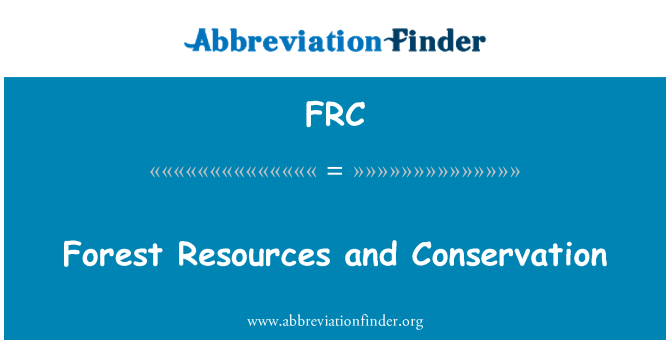 FRC: Forest Resources and Conservation