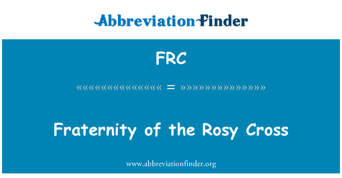 FRC: Fraternity of the Rosy Cross