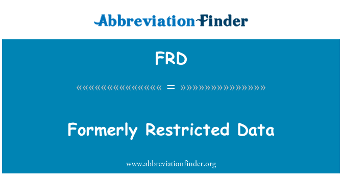FRD: Formerly Restricted Data