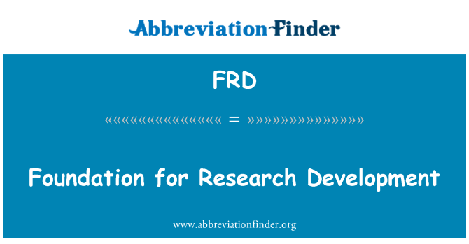 FRD: Foundation for Research Development