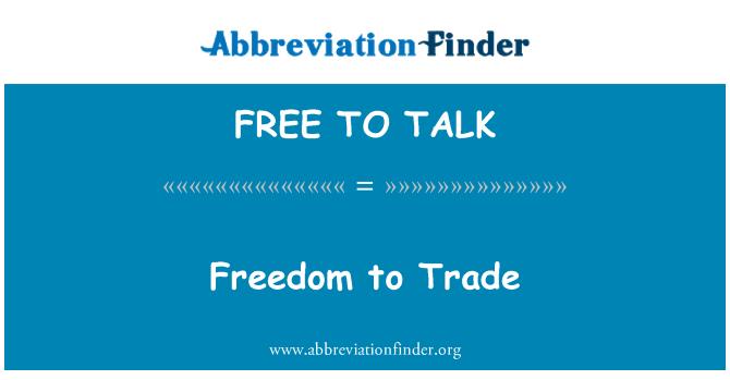FREE TO TALK: อิสระในการค้า