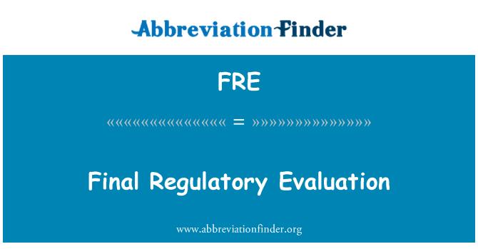 FRE: Final Regulatory Evaluation