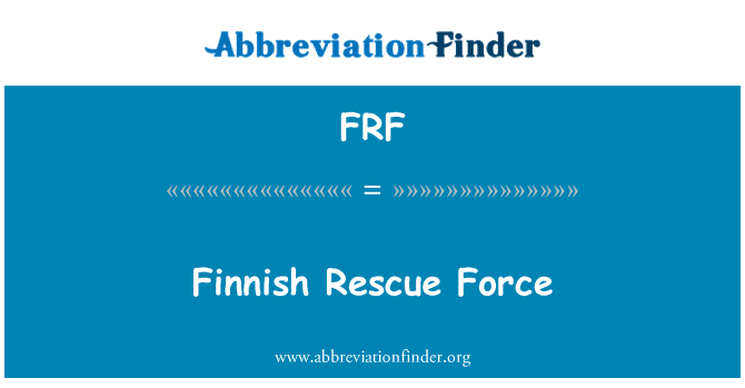 FRF: Finnish Rescue Force