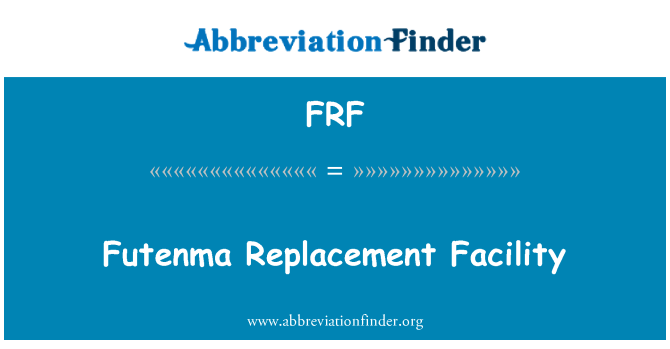 FRF: Futenma Replacement Facility
