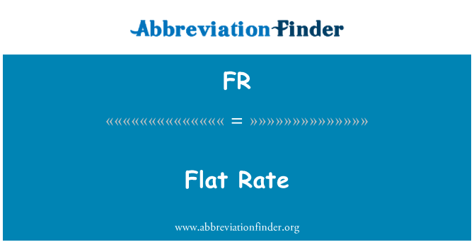 FR: Flat Rate