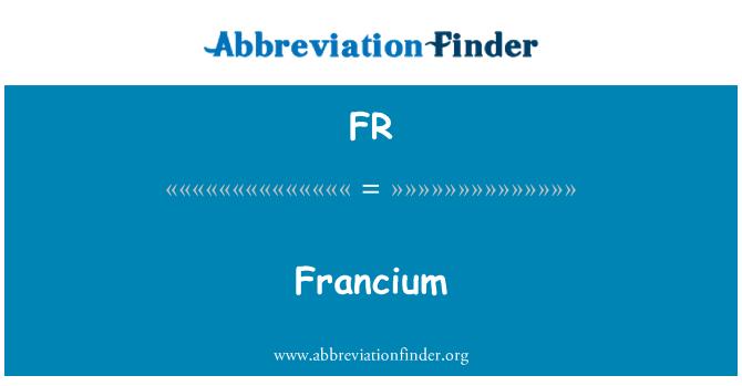 FR: Francium