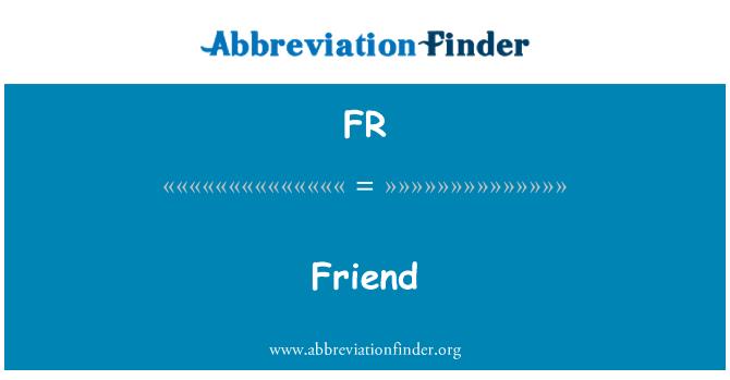 FR: Friend