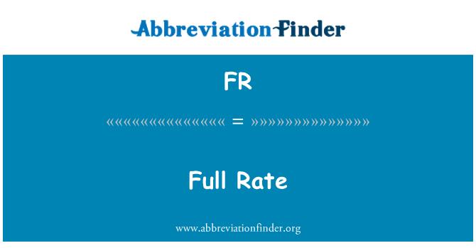 FR: Full Rate