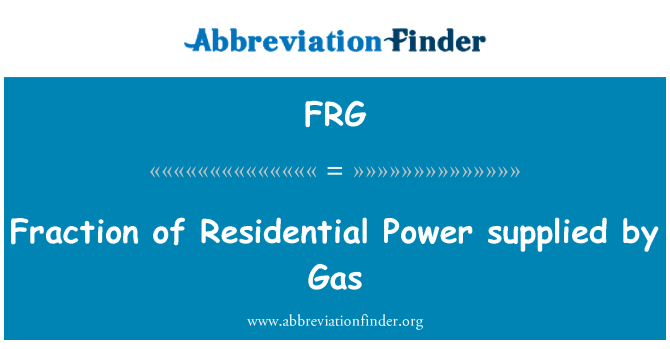 FRG: Fraction of Residential Power supplied by Gas
