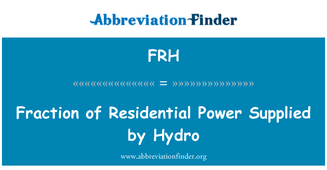 FRH: Fraction of Residential Power Supplied by Hydro