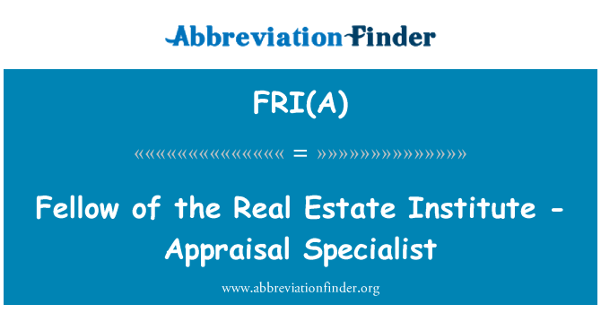 FRI(A): Fellow of the Real Estate Institute - Appraisal Specialist