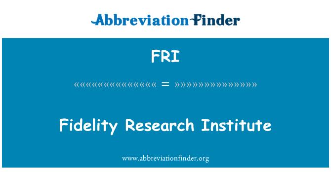 FRI: Fidelity Research Institute