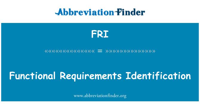 FRI: Functional Requirements Identification
