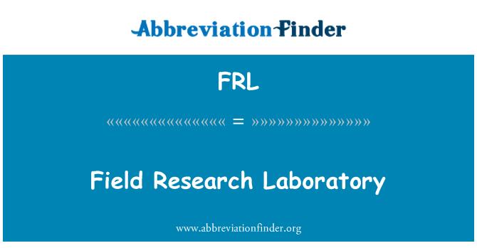 FRL: Field Research Laboratory