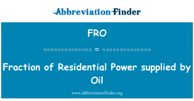 FRO: Fraction of Residential Power supplied by Oil