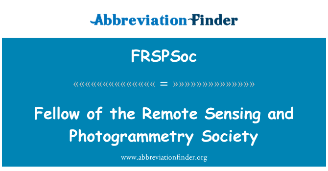 FRSPSoc: Fellow of the Remote Sensing and Photogrammetry Society