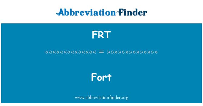 FRT: Fort