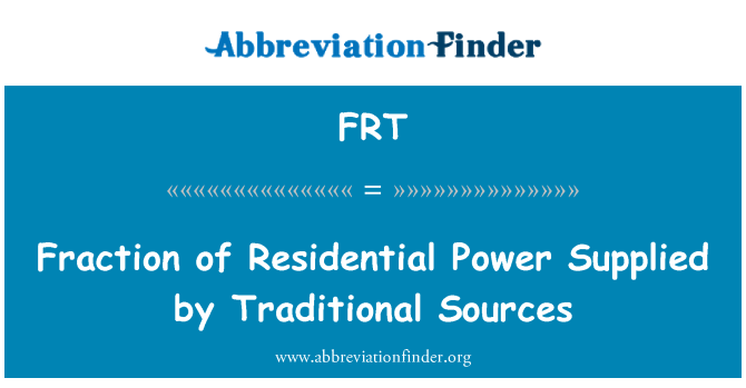 FRT: Fraction of Residential Power Supplied by Traditional Sources