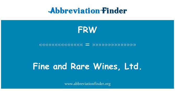 FRW: Fine and Rare Wines, Ltd.
