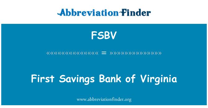 FSBV: First Savings Bank of Virginia