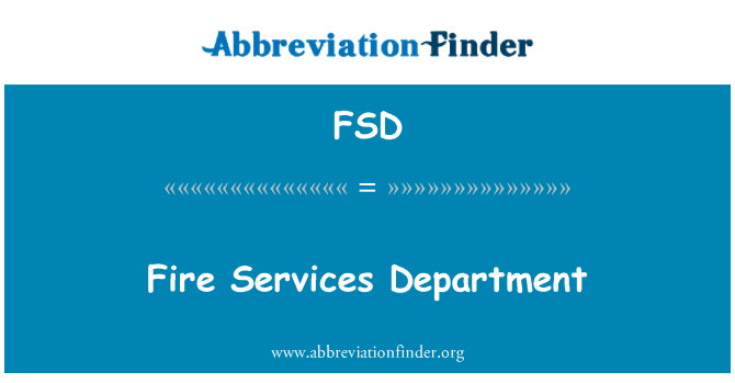 FSD: Fire Services Department