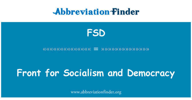 FSD: Front for Socialism and Democracy