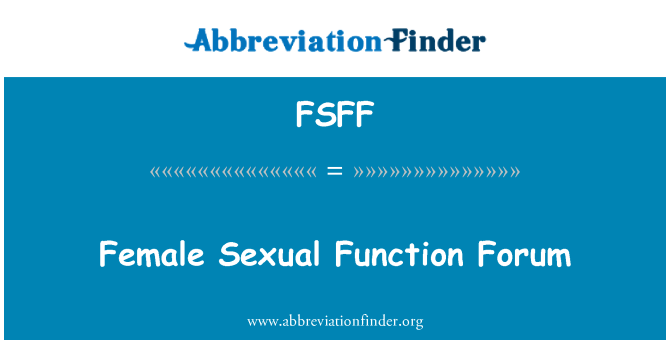 FSFF: Female Sexual Function Forum