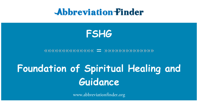 FSHG: Foundation of Spiritual Healing and Guidance