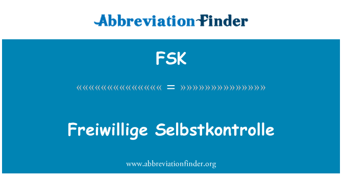FSK: Freiwillige Selbstkontrolle