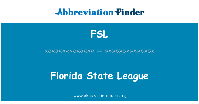 FSL: Florida State League