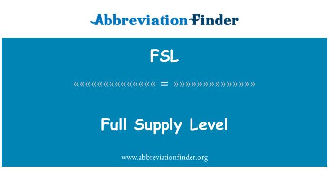 FSL: Full Supply Level