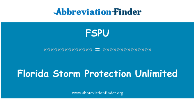 FSPU: Florida Storm Protection Unlimited